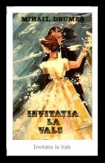 Invitatie la vals by Mihail Drumeş – rezumat